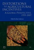 Distortions to Agricultural Incentives: A Global Perspective, 1955-2007