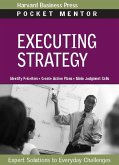 Executing Strategy: Expert Solutions to Everyday Challenges