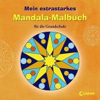 Mein extrastarkes Mandala-Malbuch für die Grundschule