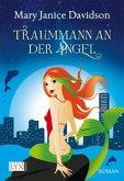 Traummann an der Angel / Fredrika Bimm Bd.1