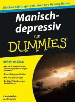 Manisch-depressiv für Dummies - Fink, Candida; Kraynak, Joe