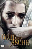 Glut und Asche / Die Chronik der Unsterblichen Bd.11