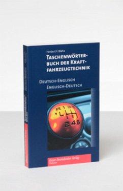 Taschenwörterbuch der Kraftfahrzeugtechnik Deutsch-Englisch/Englisch-Deutsch - Blaha, Herbert F.