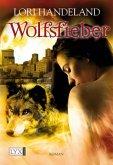 Wolfsfieber / Geschöpfe der Nacht Bd.4