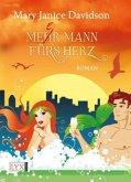 Mehr Mann fürs Herz / Fredrika Bimm Bd.2