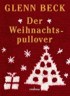 Der Weihnachtspullover - Beck, Glenn