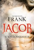 Jacob / Schattenwandler Bd.1