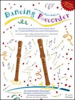 Dancing Recorder, für 1-2 Sopranblockflöten, solo und mit Klavierbegleitung