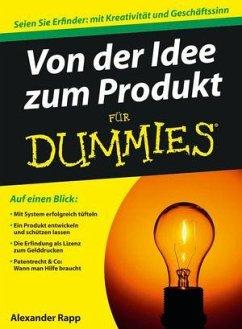 Von der Idee zum Produkt für Dummies - Rapp, Alexander