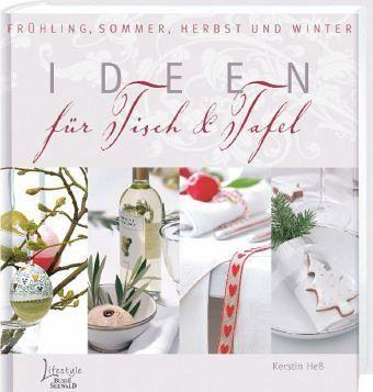 Ideen für Tisch & Tafel - Heß, Kerstin