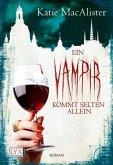 Ein Vampir kommt selten allein / Dark One Bd.6