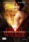 Die Spur der Katze / Ghostwalker Bd.1