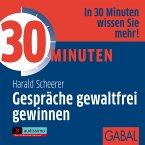 30 Minuten Gespräche gewaltfrei gewinnen, 1 Audio-CD