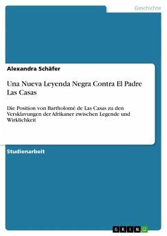Una Nueva Leyenda Negra Contra El Padre Las Casas