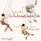 Im Durcheinanderland der Liebe, 5 Audio-CDs
