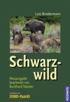 Schwarzwild - Briedermann, Lutz