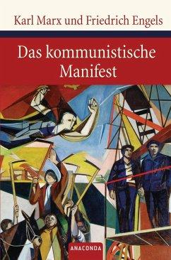 Das kommunistische Manifest - Marx, Karl;Engels, Friedrich