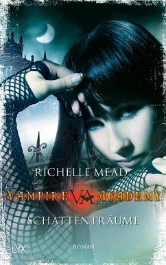 Schattenträume / Vampire Academy Bd.3 - Mead, Richelle