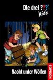 Nacht unter Wölfen / Die drei Fragezeichen-Kids Bd.8