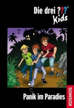 Panik im Paradies / Die drei Fragezeichen-Kids Bd.1 - Blanck, Ulf
