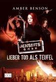 Lieber Tod als Teufel / Jenseits GmbH Bd.1