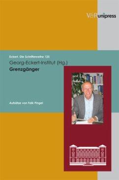 Grenzgänger / Transcending Boundaries - Pingel, Falk