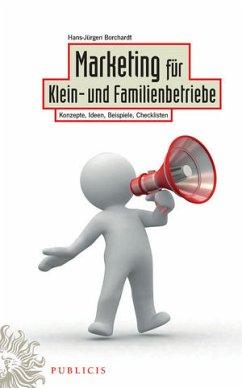 Marketing für Klein- und Familienbetriebe