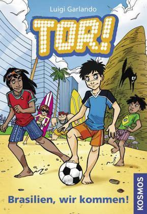 Brasilien, wir kommen! / Tor! Bd.2 - Garlando, Luigi