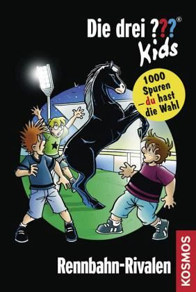 rennbahn-rivalen / die drei fragezeichen-kids und du bd.7 portofrei bei bücher.de bestellen