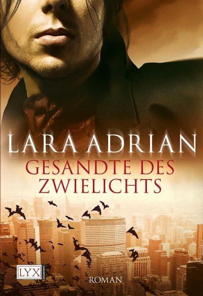 Gesandte des Zwielichts / Midnight Breed Bd.6 - Adrian, Lara