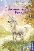 Geheimnisvolles Einhorn / Sternenschweif Bd.20
