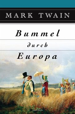 Bummel durch Europa - Twain, Mark