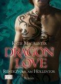 Rendezvous am Höllentor / Dragon Love Bd.3