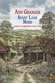 Stadt, Land, Mord / Jessica Campbell Bd.1