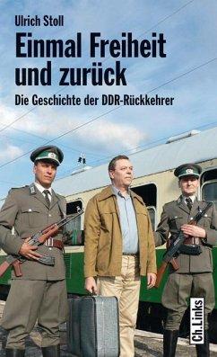 Einmal Freiheit und zurück - Stoll, Ulrich