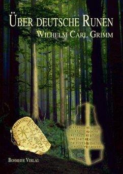 Über deutsche Runen - Grimm, Wilhelm
