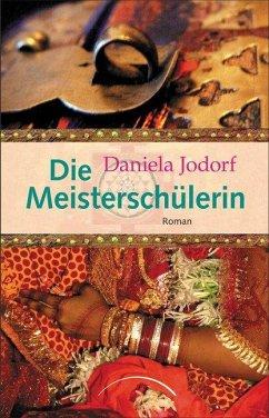 Die Meisterschülerin - Jodorf, Daniela