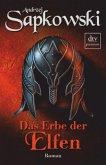 Das Erbe der Elfen / Hexer-Geralt Saga Bd.1