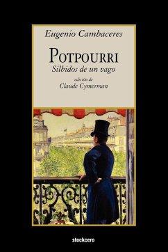 Potpourri - Cambaceres, Eugenio
