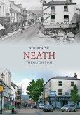 Neath Through Time