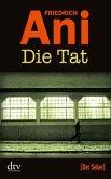 Die Tat / Jonas Vogel Bd.3