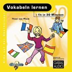 Vokabeln lernen - fit in 30 Minuten, Audio-CD