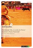 Stierkampf: Die 'Corrida de Toros' - Spaniens 'Fiesta Nacional'