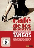 Café de los Maestros - Die grossen Meister des Tangos