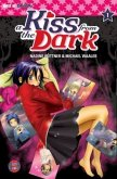 A Kiss from the Dark Bd.1