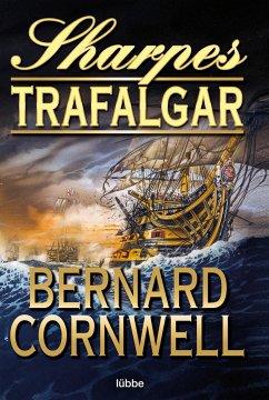 Sharpes Trafalgar / Richard Sharpe Bd.4 - Cornwell, Bernard