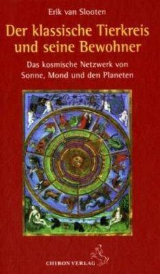 Der klassische Tierkreis und seine Bewohner - Slooten, Erik van