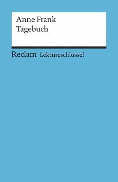 Tagebuch. Lektüreschlüssel für Schüler - Frank, Anne