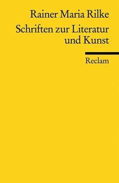 Schriften zur Literatur und Kunst - Rilke, Rainer Maria