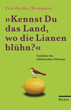 Kennst Du das Land, wo die Lianen blühn? - Kempner, Friederike